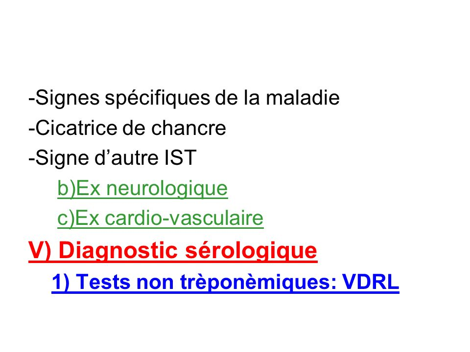 V) Diagnostic sérologique