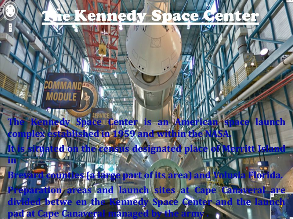 The Kennedy Space Center