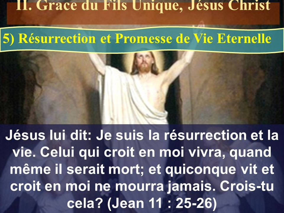 II. Grace du Fils Unique, Jésus Christ