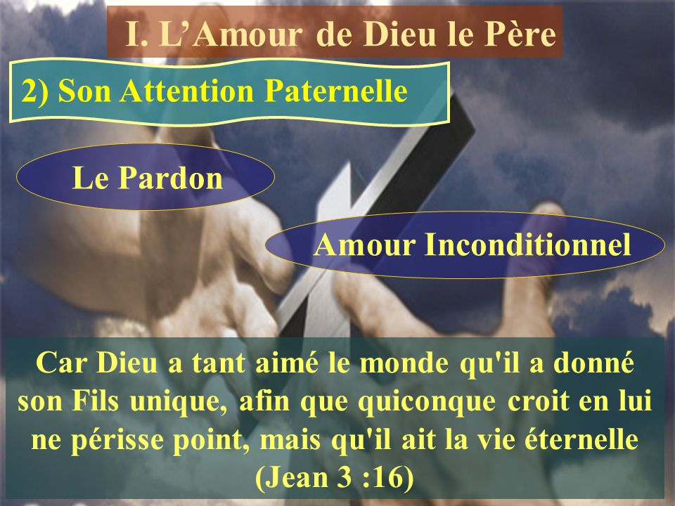 2) Son Attention Paternelle