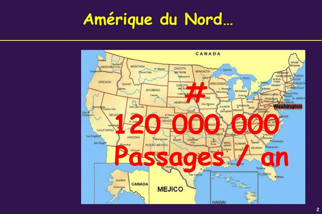 # 120 000 000 Passages / an