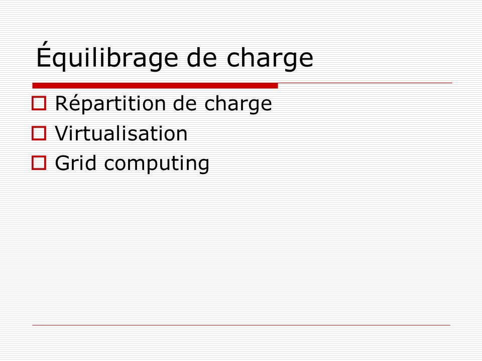 Équilibrage de charge Répartition de charge Virtualisation