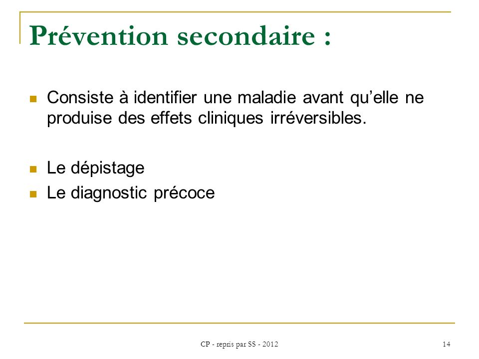Prévention secondaire :