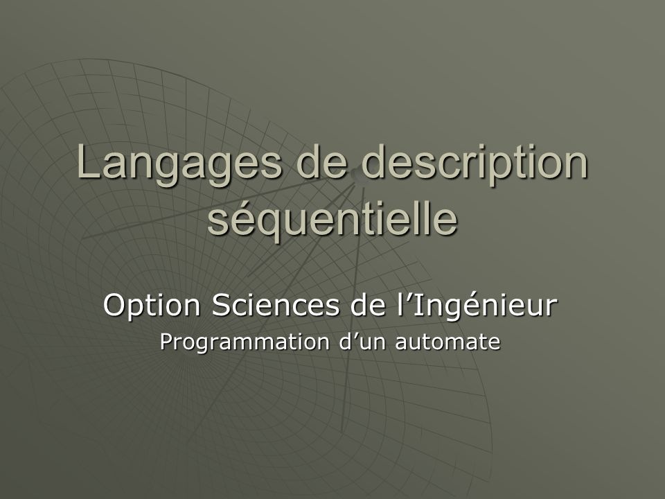 Langages de description séquentielle