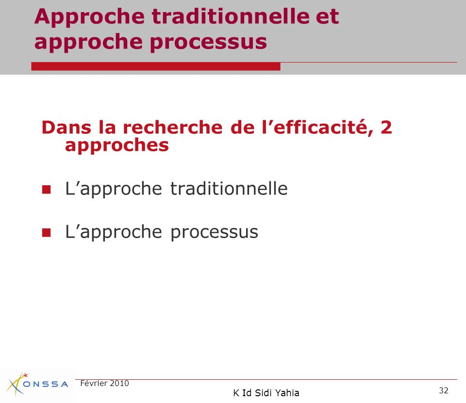 Approche traditionnelle et approche processus