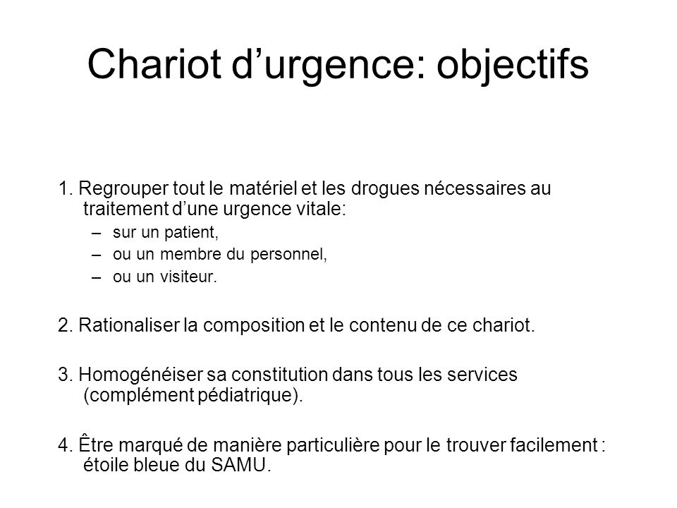 Chariot d'urgence: objectifs