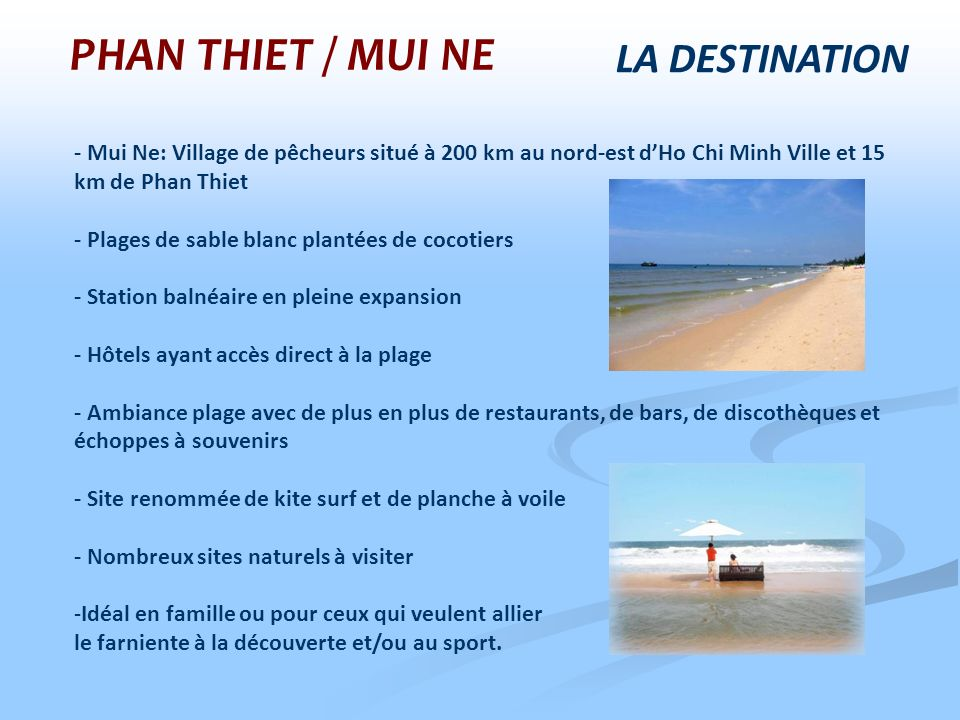 PHAN THIET / MUI NE LA DESTINATION