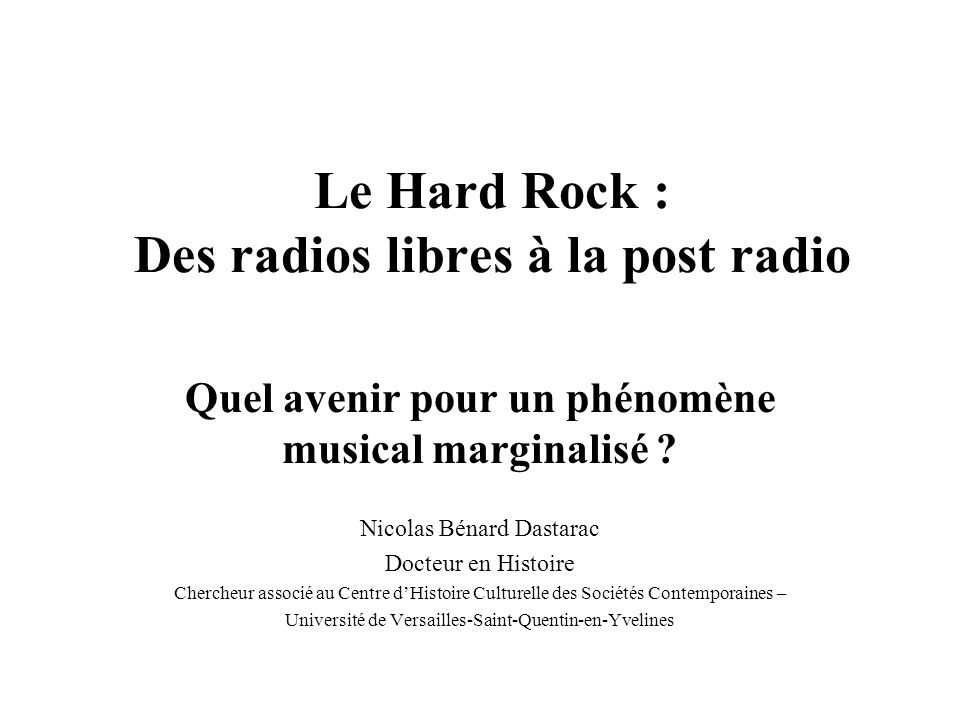 Le Hard Rock : Des radios libres à la post radio
