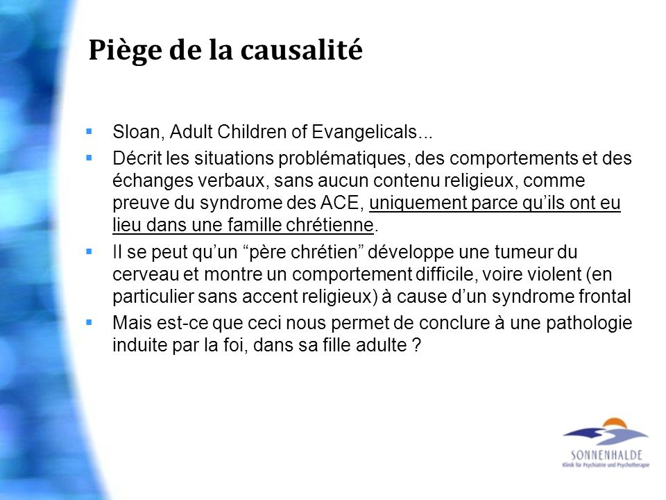 Piège de la causalité Sloan, Adult Children of Evangelicals...