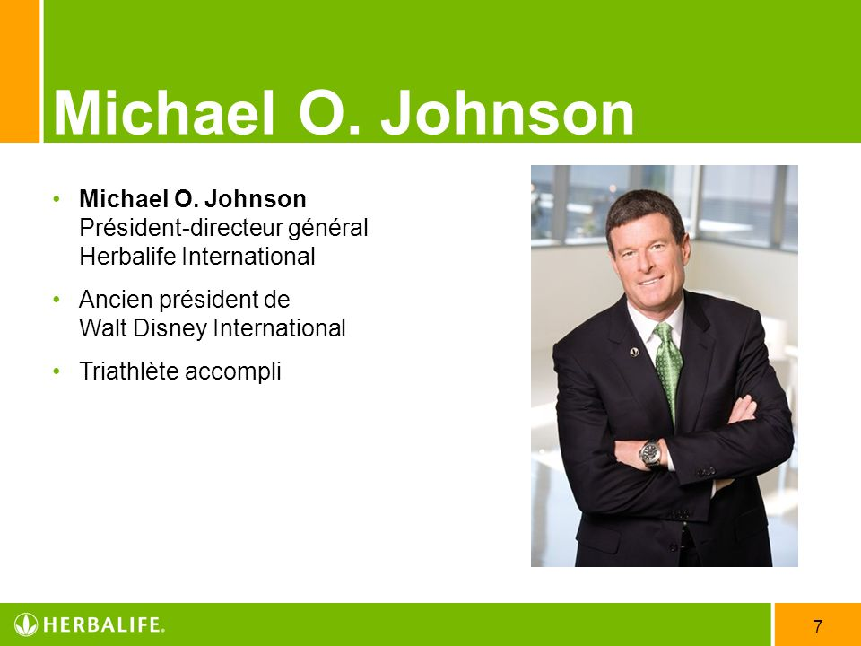 Employee Meeting /25/2017. Michael O. Johnson. Michael O. Johnson Président-directeur général Herbalife International.