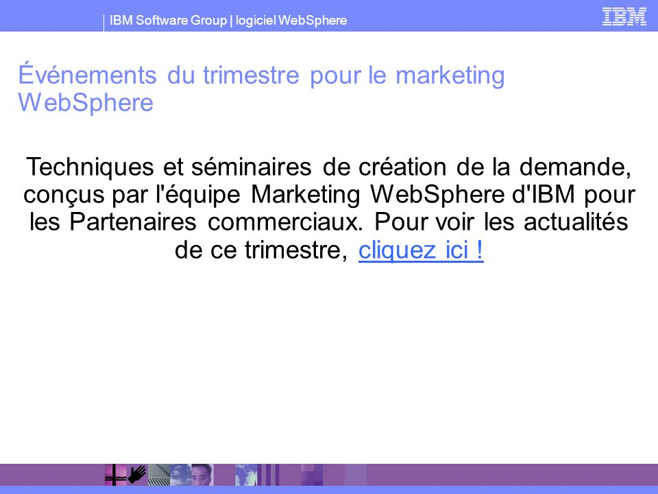 Événements du trimestre pour le marketing WebSphere