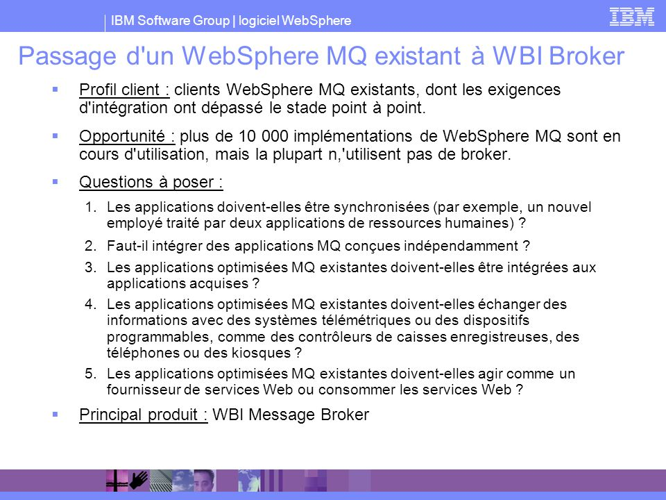 Passage d un WebSphere MQ existant à WBI Broker