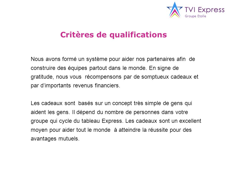 Critères de qualifications