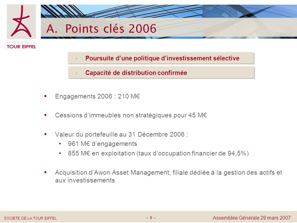A. Points clés 2006 Engagements 2006 : 210 M€