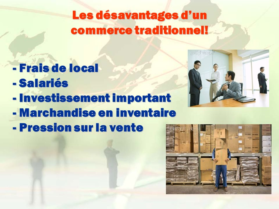 Les désavantages d'un commerce traditionnel!