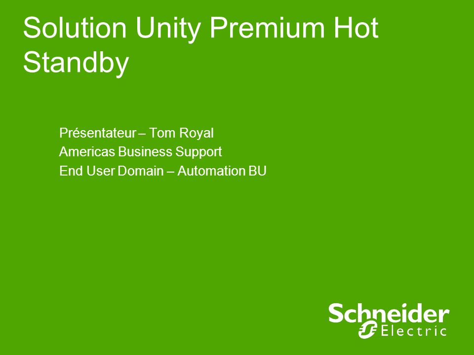 Solution Unity Premium Hot Standby