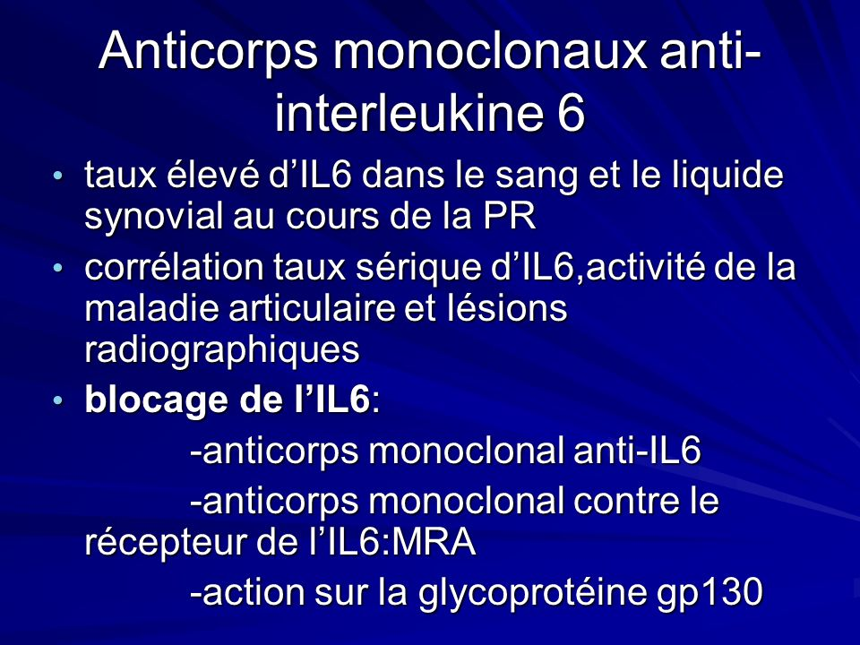 Anticorps monoclonaux anti-interleukine 6