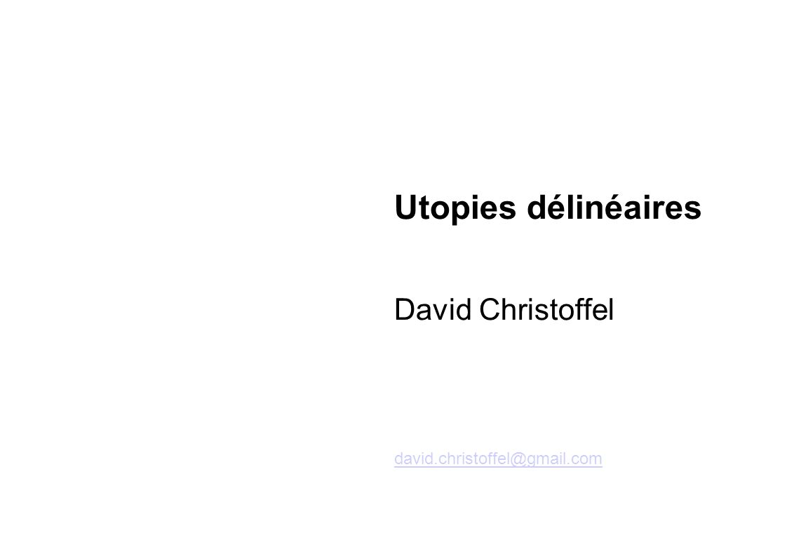 Utopies délinéaires David Christoffel