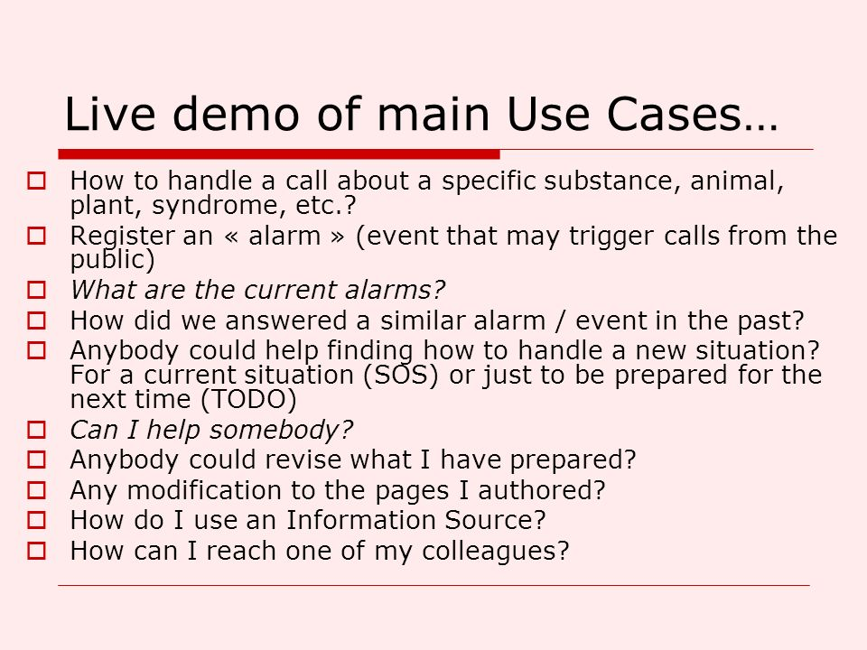 Live demo of main Use Cases…