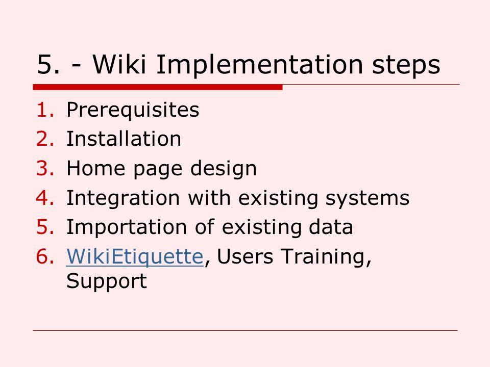 5. - Wiki Implementation steps