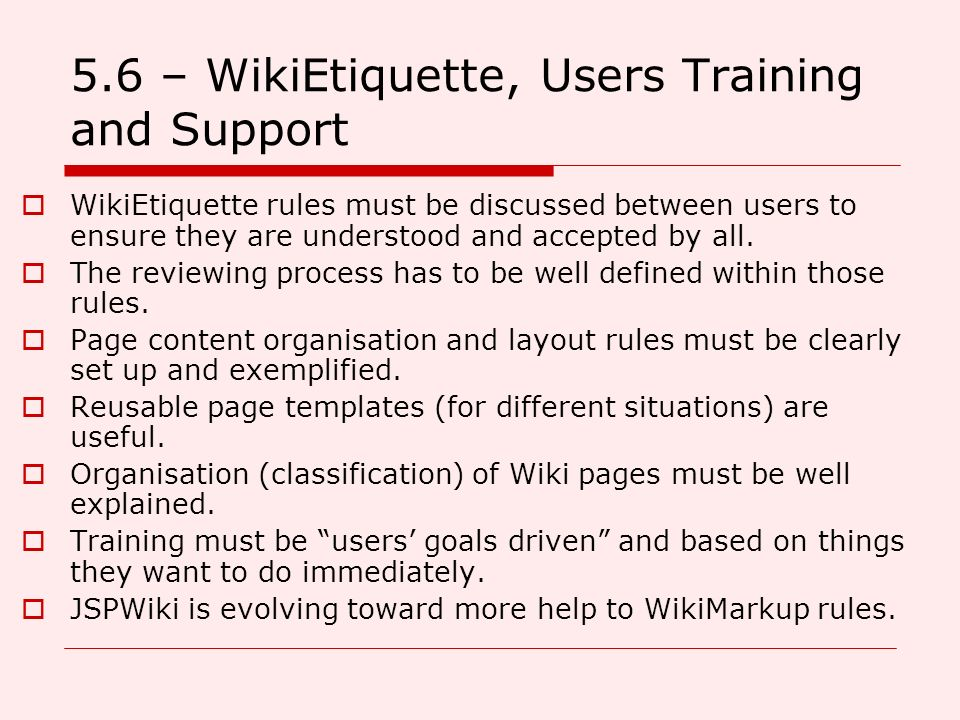 5.6 – WikiEtiquette, Users Training and Support