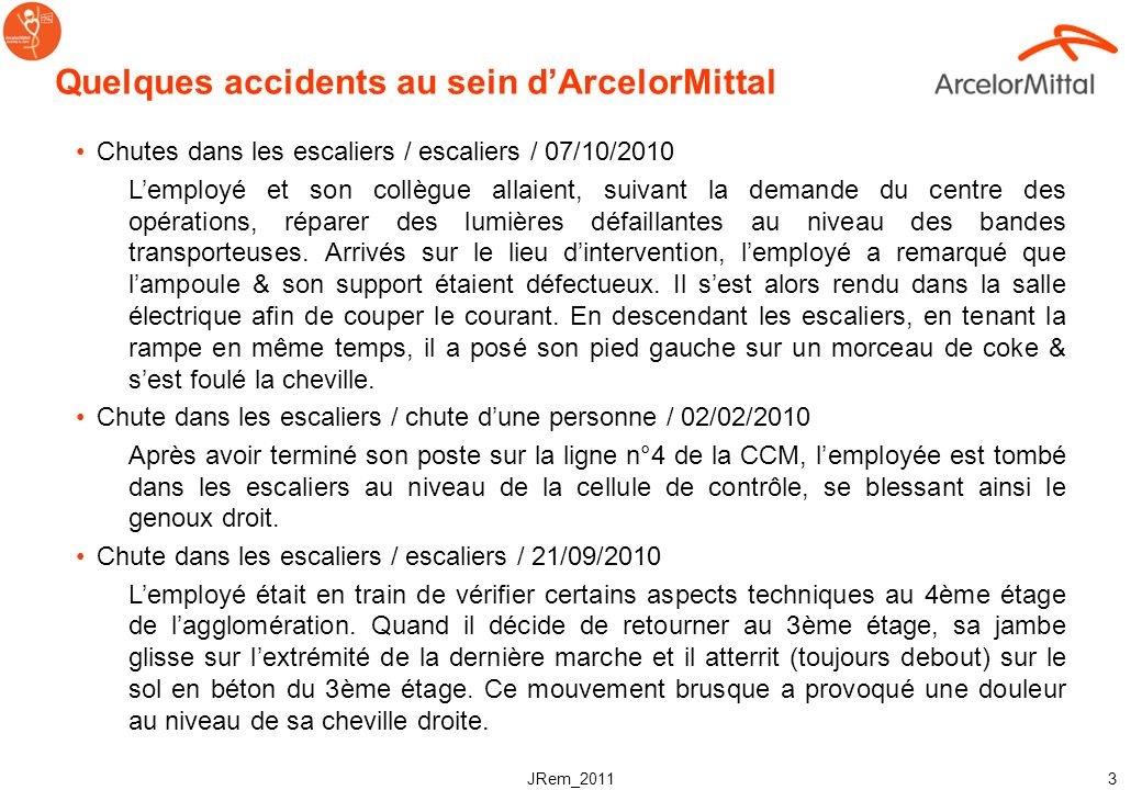 Quelques accidents au sein d'ArcelorMittal
