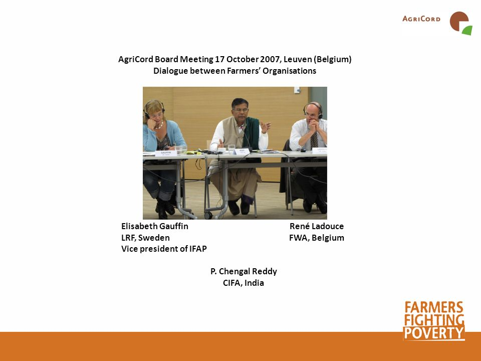 AgriCord Board Meeting 17 October 2007, Leuven (Belgium)