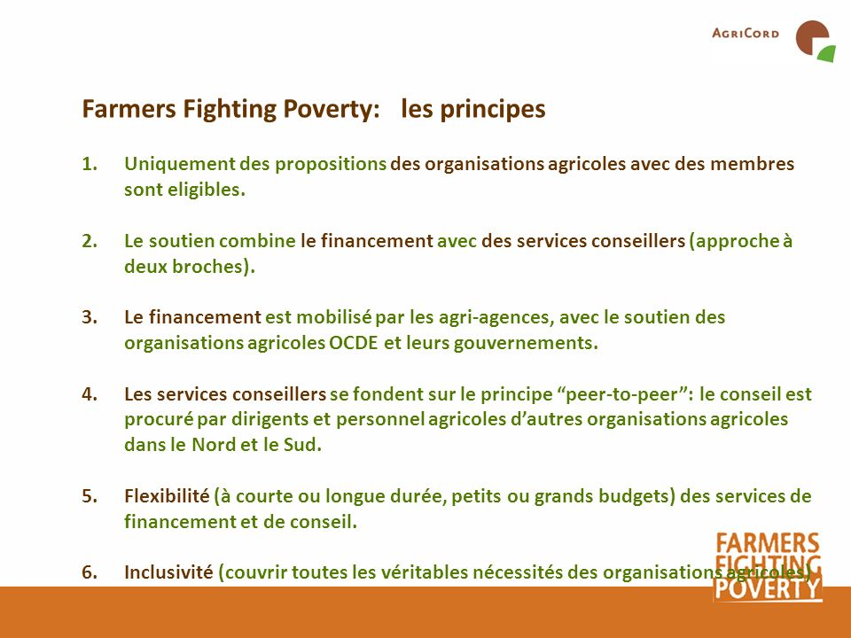 Farmers Fighting Poverty: les principes
