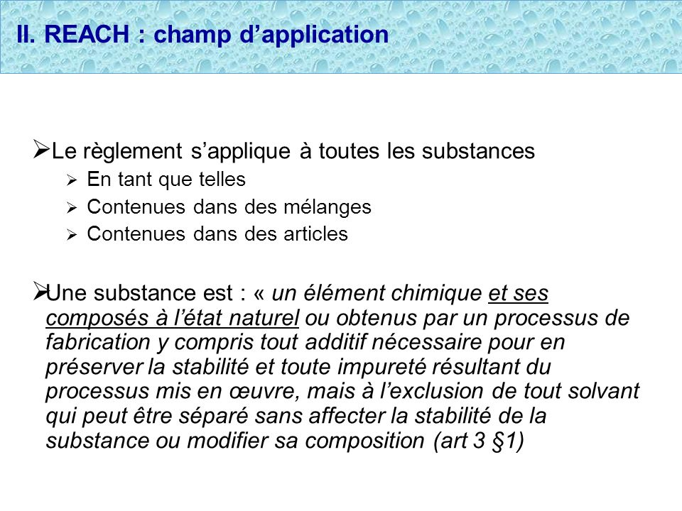 II. REACH : champ d'application