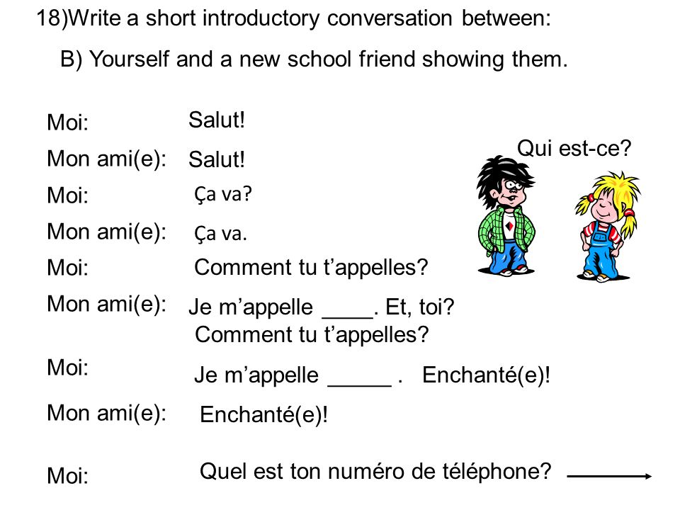 Write a short introductory conversation between: