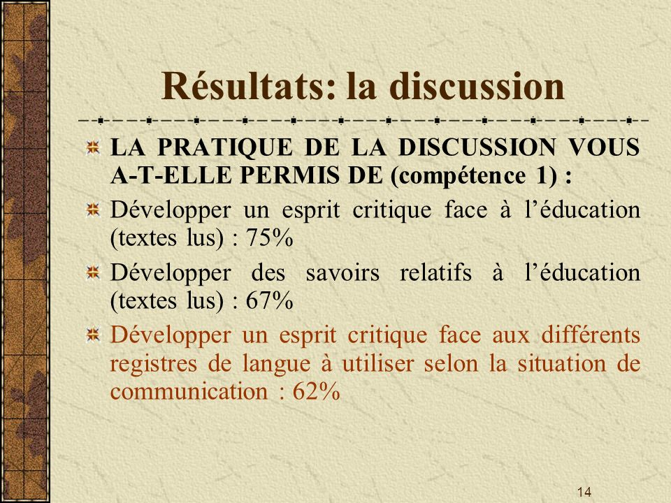 Résultats: la discussion