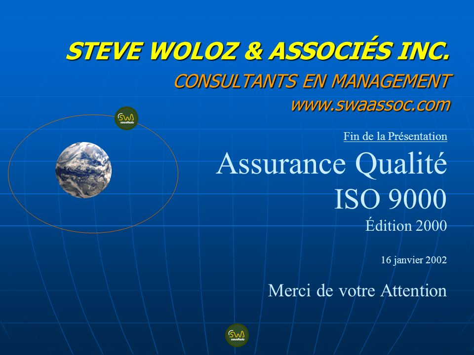 STEVE WOLOZ & ASSOCIÉS INC. CONSULTANTS EN MANAGEMENT