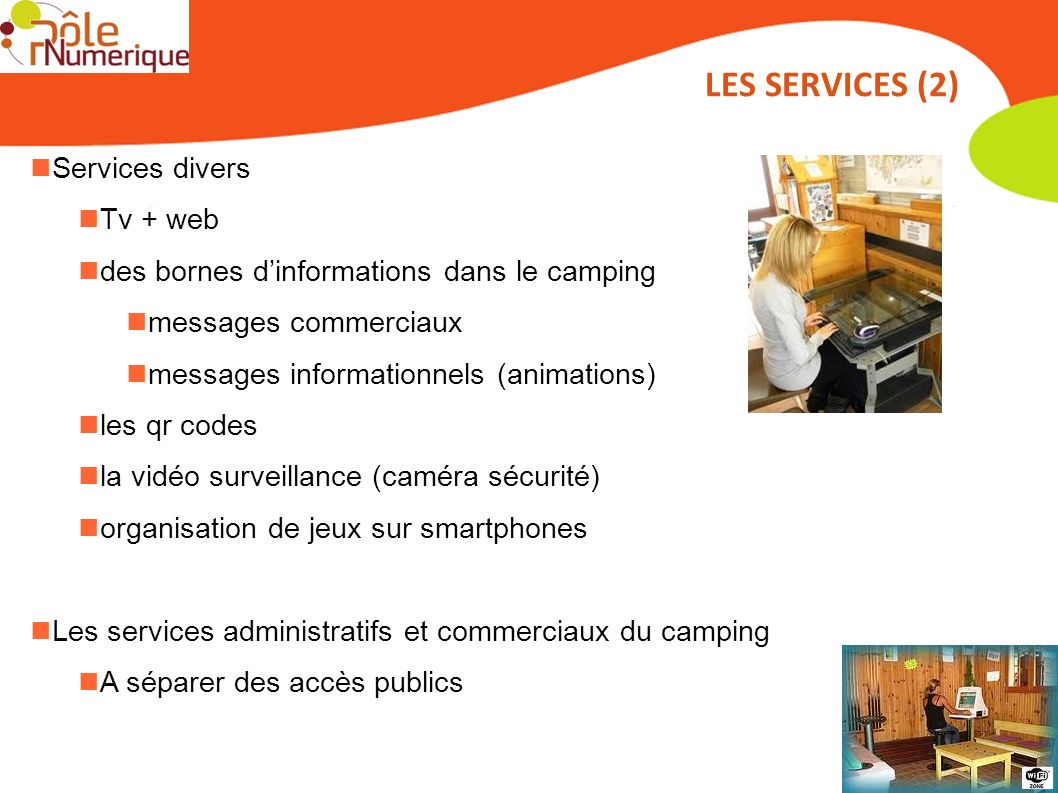 LES SERVICES (2) Services divers Tv + web