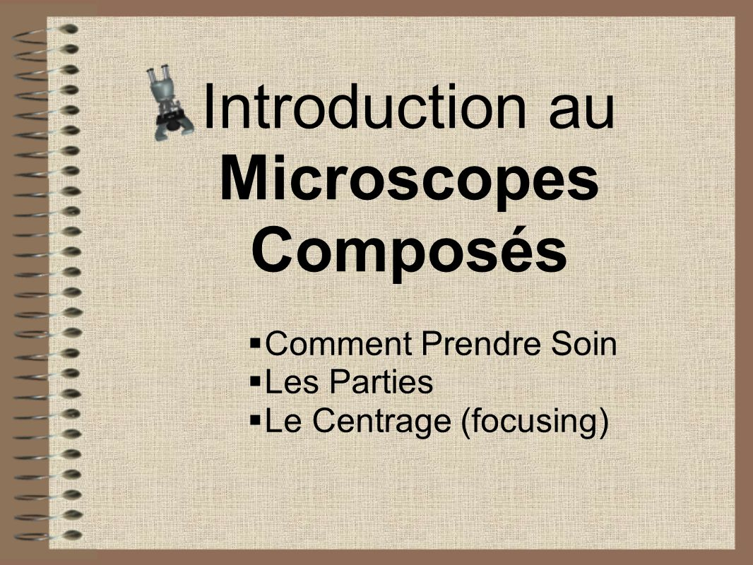 Introduction au Microscopes Composés