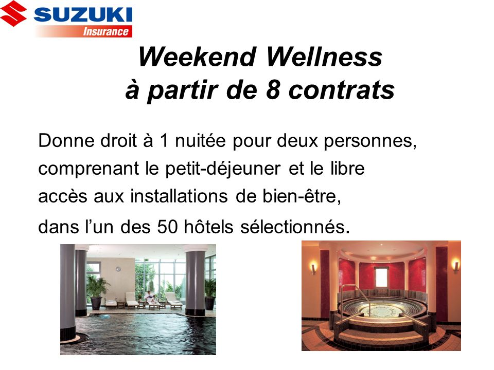 Weekend Wellness à partir de 8 contrats