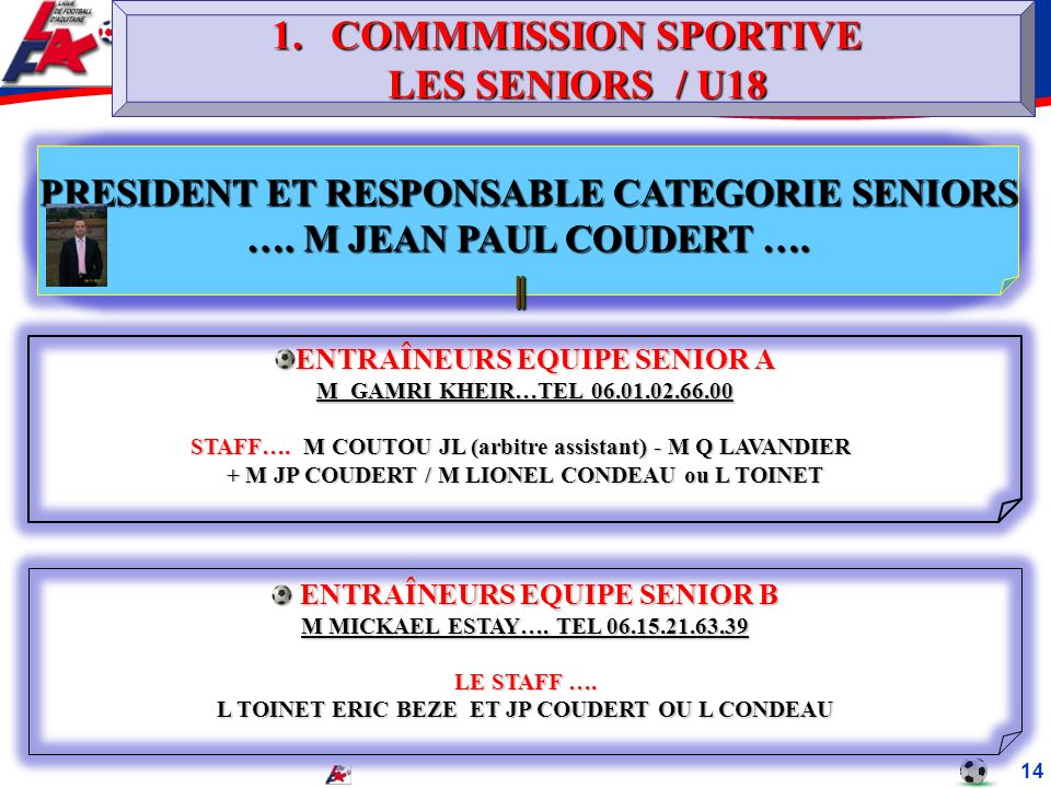 COMMMISSION SPORTIVE LES SENIORS / U18