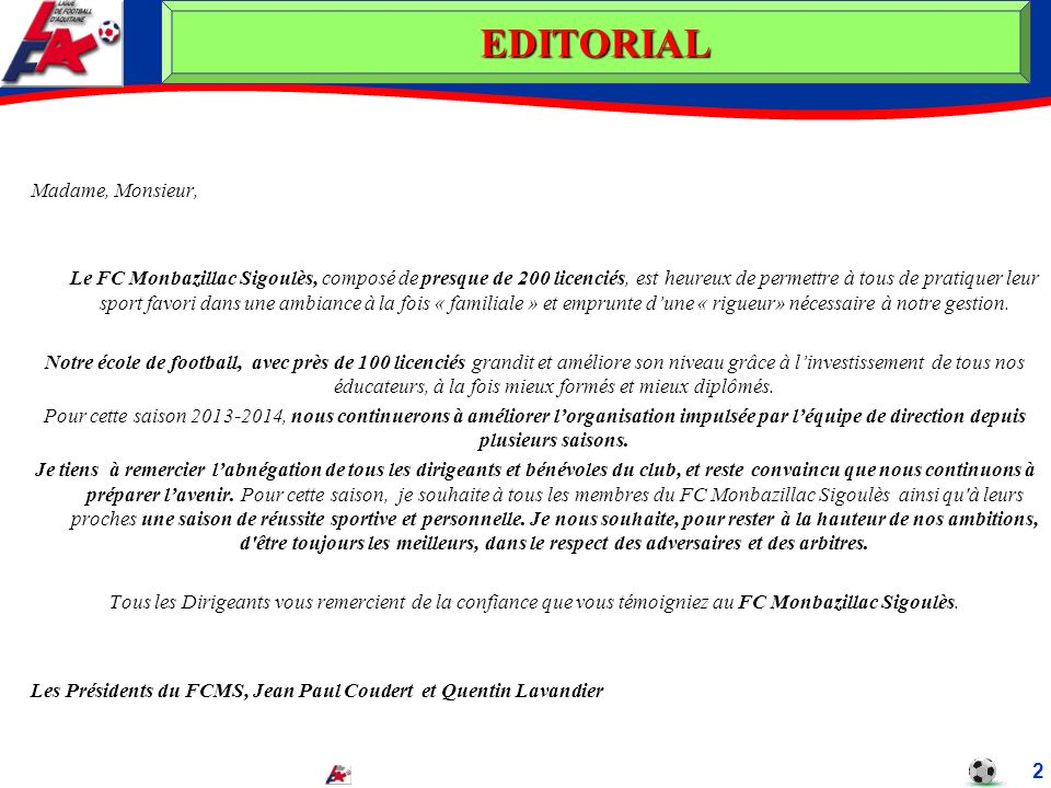 EDITORIAL Madame, Monsieur,