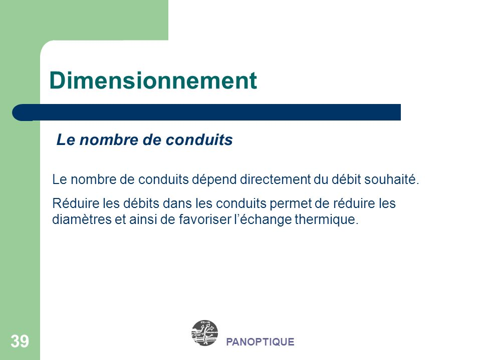 Dimensionnement Le nombre de conduits