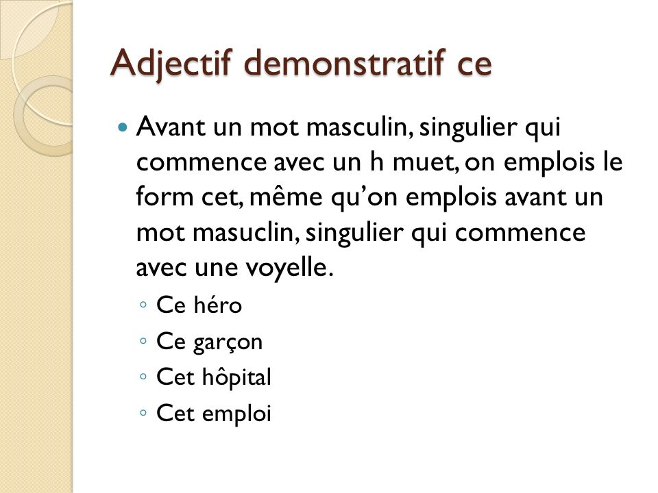 Adjectif demonstratif ce