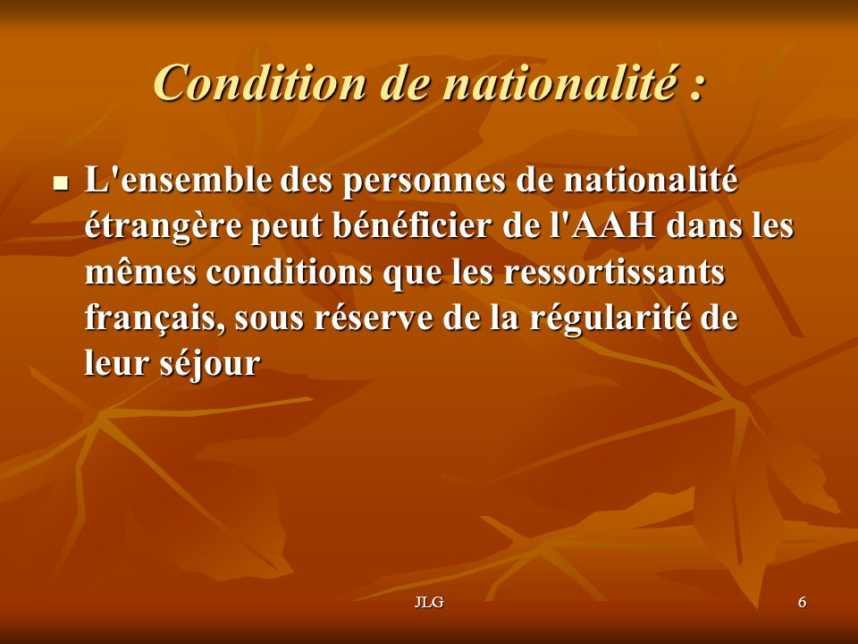 Condition de nationalité :