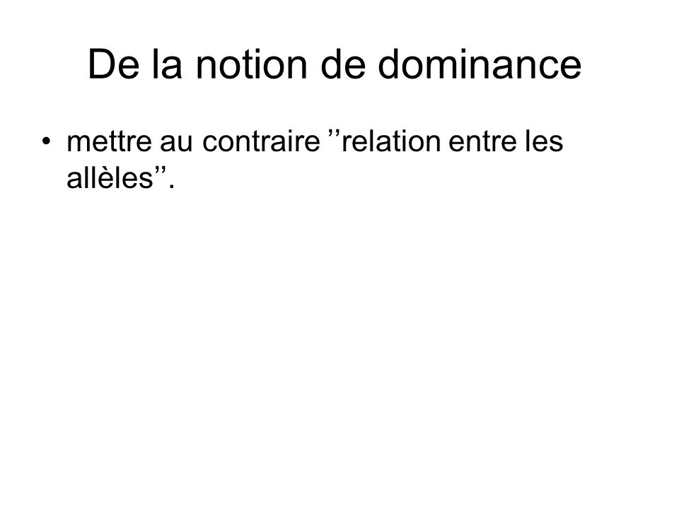 De la notion de dominance