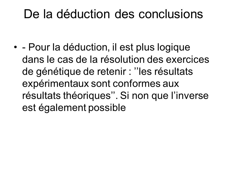 De la déduction des conclusions