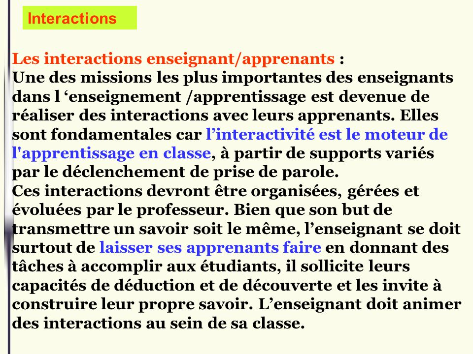 Interactions Les interactions enseignant/apprenants :