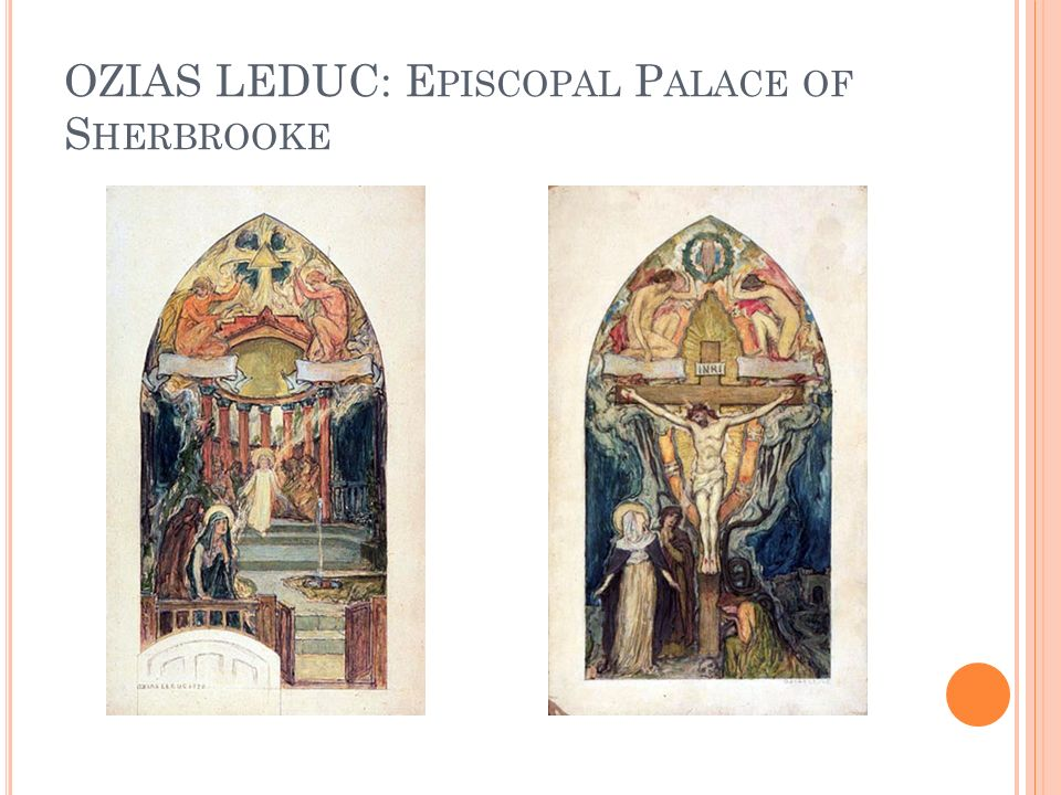 OZIAS LEDUC: Episcopal Palace of Sherbrooke