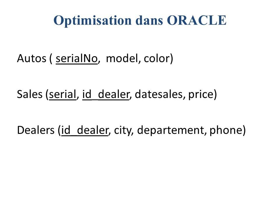 Optimisation dans ORACLE