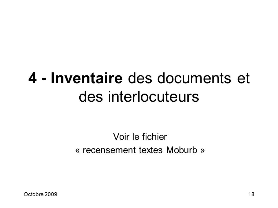 4 - Inventaire des documents et des interlocuteurs