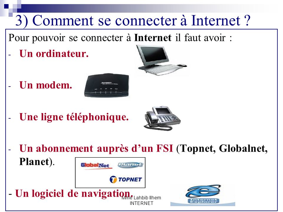 3) Comment se connecter à Internet
