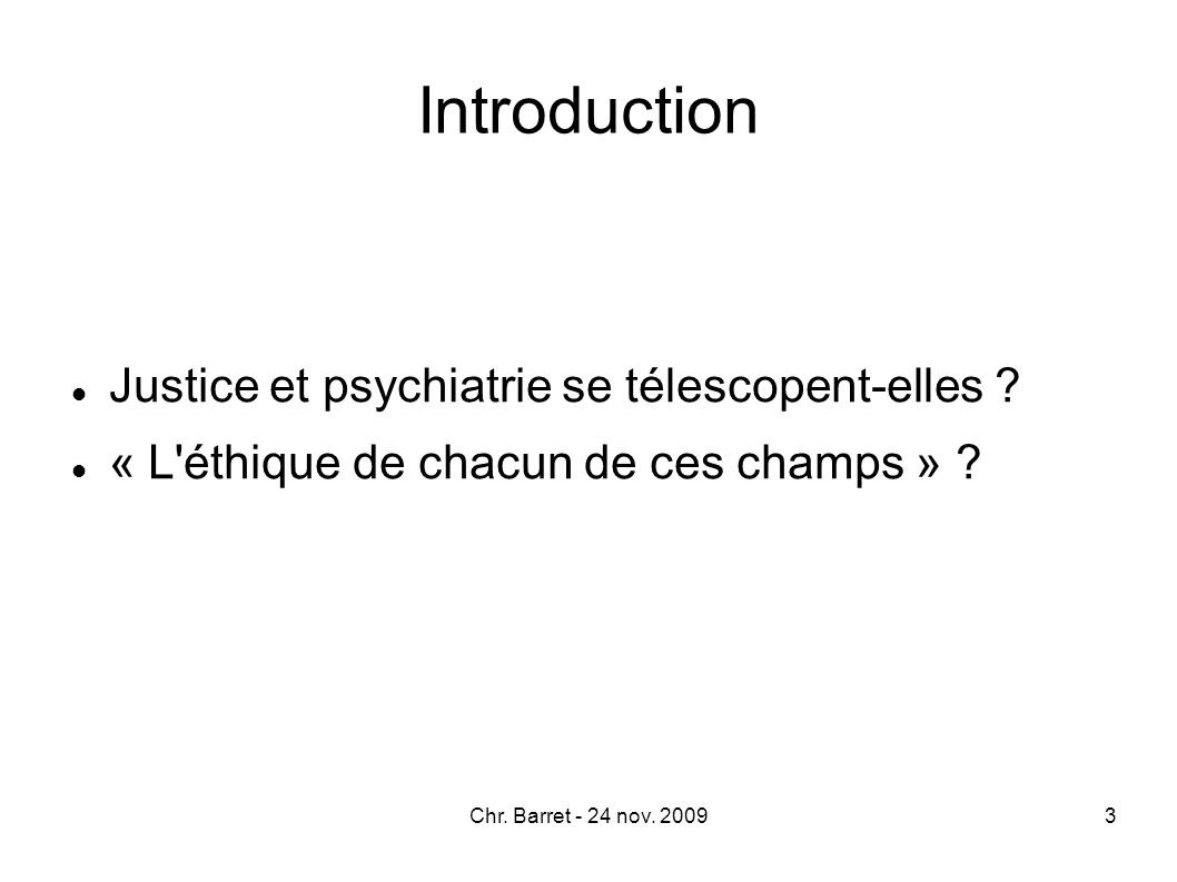 Introduction Justice et psychiatrie se télescopent-elles
