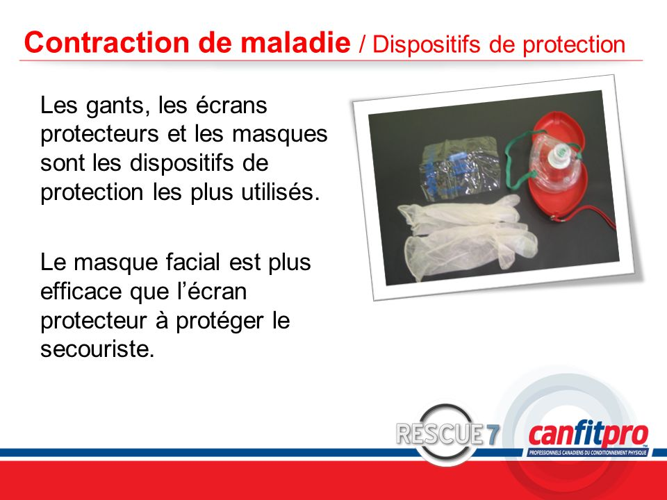 Contraction de maladie / Dispositifs de protection