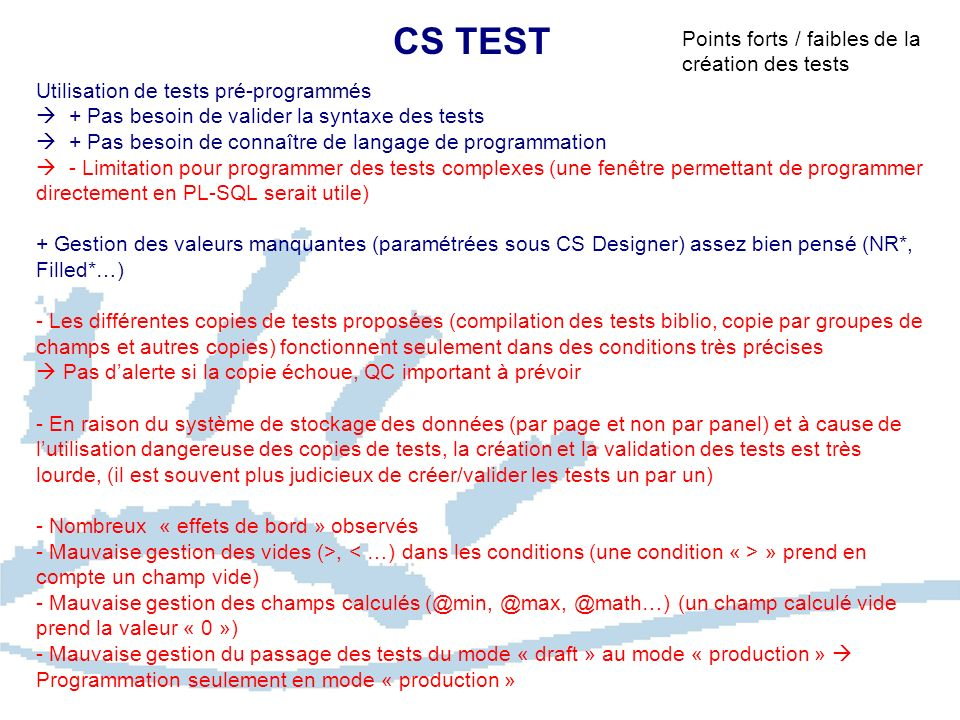 CS TEST Points forts / faibles de la création des tests
